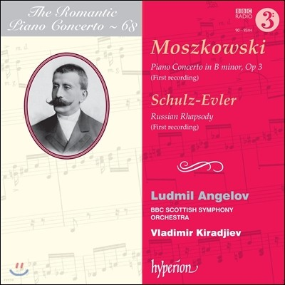 낭만주의 피아노 협주곡 68집 - 모슈코프스키 / 슐츠-에블러 (The Romantic Piano Concerto 68 - Moszkowski / Schulz-Evler) Ludmil Angelov