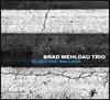 Brad Mehldau Trio (�귡�� ��ٿ� Ʈ����) - Blues And Ballads