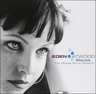 Eden Atwood (에덴 앳우드) - Waves: The Bossa Nova Session (보사노바 세션)
