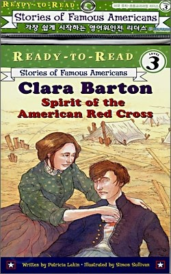 Ready-To-Read Level 3 : Clara Barton Spirit Of The American Red Cross (Book + CD)