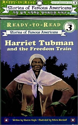 Ready-To-Read Level 3 : Harriet Tubman And The Freedom Train (Book + CD)