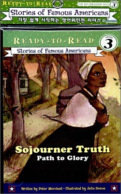 Ready-To-Read Level 3 : Sojourner Truth : Path To Glory (Book + CD)
