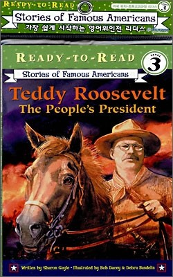 Ready-To-Read Level 3 : Teddy Roosevelt The Peoples President (Book + CD)