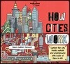 How Cities Work : 론리플래닛 키즈 도시는 어떻게 돌아갈까?