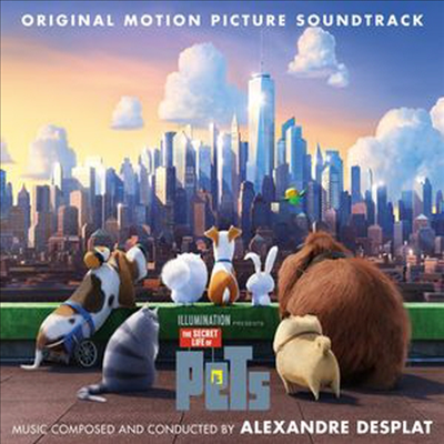 Alexandre Desplat - The Secret Life Of Pets (�������� ���߻�Ȱ) (Score) (Soundtrack)(Digipack)
