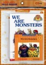 Scholastic Hello Reader Level 1-19 : We Are Monsters (Book+CD+Workbook Set)