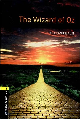 Oxford Bookworms Library 1 : The Wizard of Oz