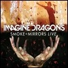 Imagine Dragons (�̸��� �巡����) - Smoke + Mirrors Live CD+DVD