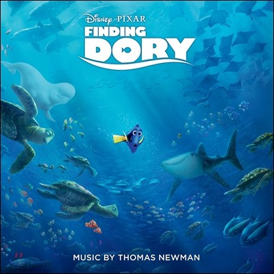 도리를 찾아서 영화음악 (Finding Dory O.S.T - Music by Thomas Newman)