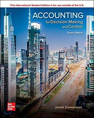 Accounting for Decision Making and Control, 9/E (IE)