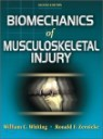 Biomechanics of Musculoskeletal Injury, 2/E