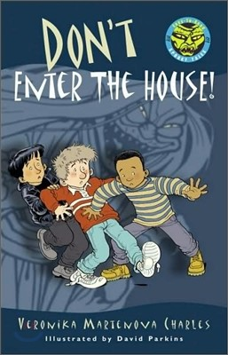 Easy to Read Spooky Tales : Don't Enter the House!