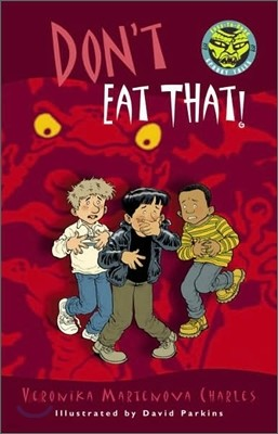 Easy to Read Spooky Tales : Don't Eat That!