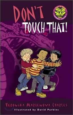 Easy to Read Spooky Tales : Don't Touch That!