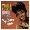 Barbara Lynn (�ٹٶ� ��) - You'll Lose A Good Thing [LP]