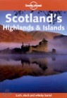 Scotland's Highlands and Islands (Lonely Planet Travel Guides)