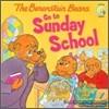 The Berenstain Bears : Go to Sunday School