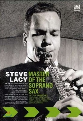 Steve Lacy (스티브 레이시) - Master Of The Soprano Sax