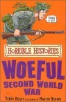 Horrible Histories : The Woeful Second World War
