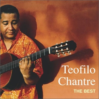 Teofilo Chantre - The Best