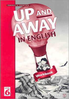 Up and Away in English 6 : Workbook