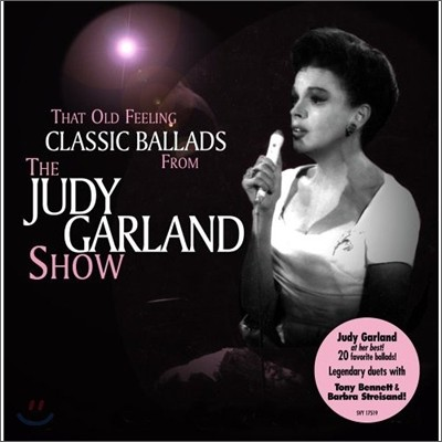 Judy Garland - That Old Feeling: Classic Ballad From The Judy Garland Show