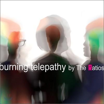 더 레이시오스 (The Ratios) - Burning Telepathy