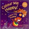 Colour Me Happy (Paperback Set)