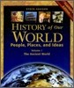 History of Our World : People, Places, and Ideas Vol.1 - The Ancient World (Teacher's Edition)