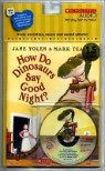 How Do Dinosaurs Say Goodnight? (Book & CD)