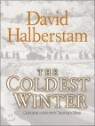 The Coldest Winter : American and the Korean War