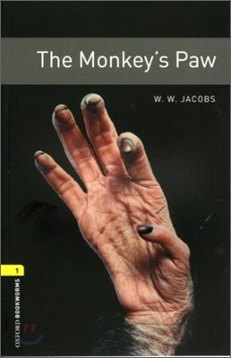 Oxford Bookworms Library 1 : The Monkey's Paw