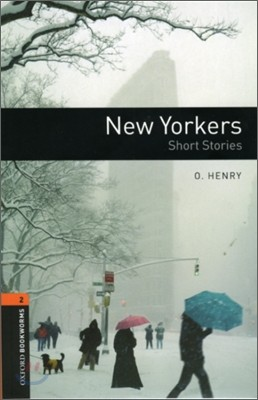Oxford Bookworms Library 2 : New Yorkers : Short Stories
