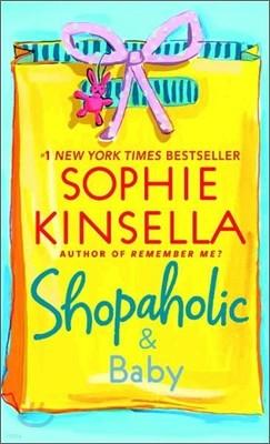 Shopaholic #5 : Shopaholic & Baby