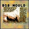 Bob Mould - The Last Dog And Pony Show (�̰���)
