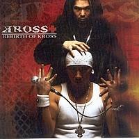 크로스 (Kross) - Rebirth Of Kross