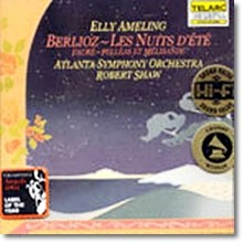Elly Ameling, Robert Shaw - Berlioz : Les Nuits D'Ete, Faure : Pellease Et Melisande (80084)