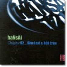 엠씨 한새 (Mc Hansai) - Blue Leaf & Bcr Crew(2CD)