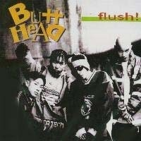 Butthead(버트헤드) - Flush!