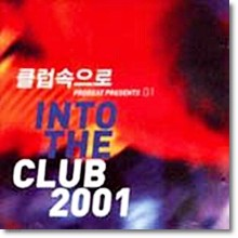V.A. - Into the Club 2001 (2CD)