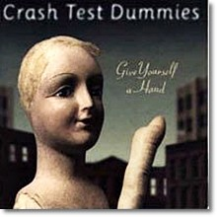 Crash Test Dummies - Give Yourself A Hand (수입,프로모션용)