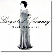 Mayo Okamoto - Crystal Scenery