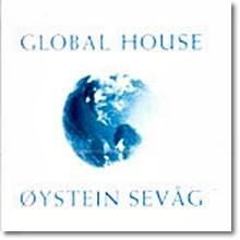 Oystein Sevag - Global House