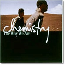 Chemistry - The Way We Are(수입)