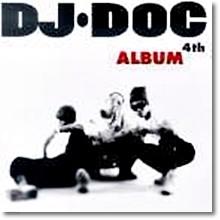 Dj Doc(디제이 디오씨) - 4 삐걱 삐걱