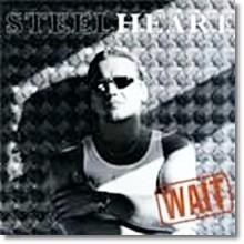Steel Heart - Wait