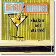 Brian Hughes - Shakin Not Stirred