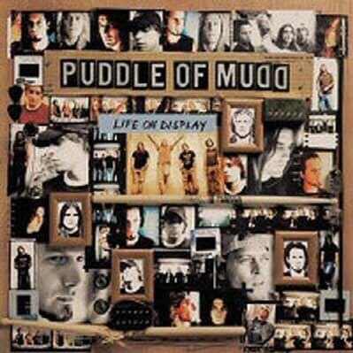 Puddle Of Mudd - Life On Display (미개봉)
