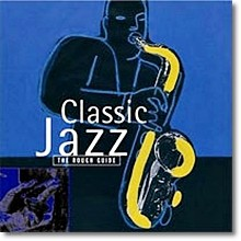V.A. - The Rough Guide To Classic Jazz (수입/미개봉)