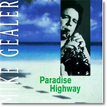 Mike Gealer - Paradise Highway (수입)